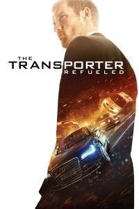 "Poster for the movie ""The Transporter Refueled"""