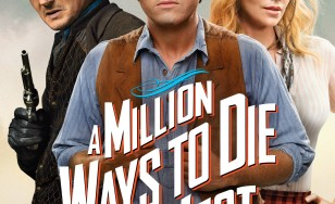 "Poster for the movie ""A Million Ways to Die in the West"""