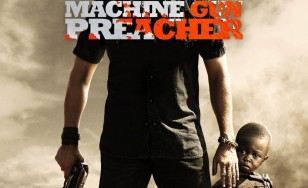 "Poster for the movie ""Machine Gun Preacher"""