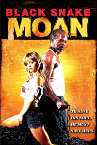 "Poster for the movie ""Black Snake Moan"""