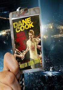 "Poster for the movie ""Dane Cook: Rough Around the Edges"""