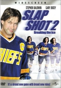"Poster for the movie ""Slap Shot 2: Breaking the Ice"""