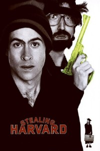 "Poster for the movie ""Stealing Harvard"""