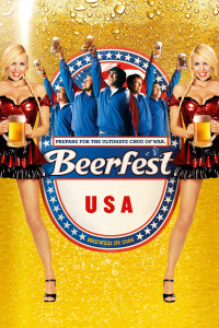 "Poster for the movie ""Beerfest"""