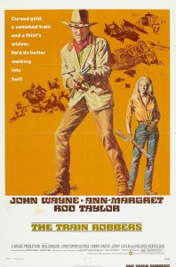 "Poster for the movie ""The Train Robbers"""