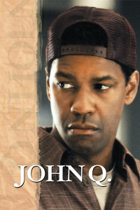 "Poster for the movie ""John Q"""