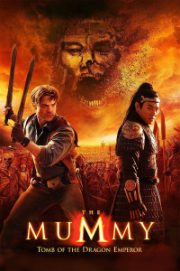 "Poster for the movie ""The Mummy: Tomb of the Dragon Emperor"""