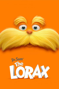 "Poster for the movie ""The Lorax"""