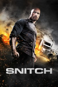 "Poster for the movie ""Snitch"""