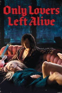 "Poster for the movie ""Only Lovers Left Alive"""