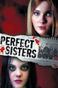 "Poster for the movie ""Perfect Sisters"""
