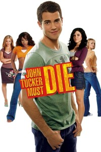 "Poster for the movie ""John Tucker Must Die"""