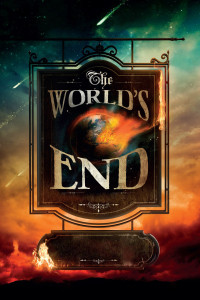 "Poster for the movie ""The World's End"""
