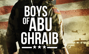 "Poster for the movie ""Boys of Abu Ghraib"""