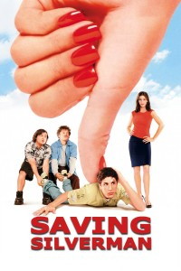 "Poster for the movie ""Saving Silverman"""