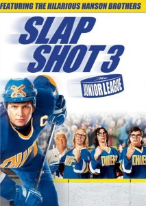 "Poster for the movie ""Slap Shot 3: The Junior League"""