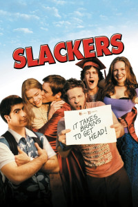"Poster for the movie ""Slackers"""