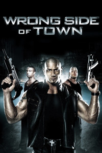 "Poster for the movie ""Wrong Side of Town"""