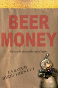 "Poster for the movie ""Beer Money"""