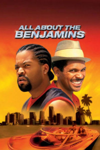 "Poster for the movie ""All About the Benjamins"""