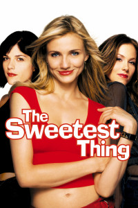 "Poster for the movie ""The Sweetest Thing"""