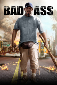 "Poster for the movie ""Bad Ass"""