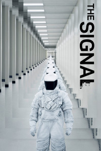 "Poster for the movie ""The Signal"""
