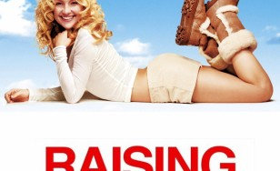 "Poster for the movie ""Raising Helen"""