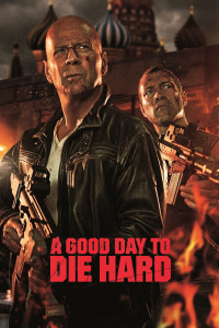"Poster for the movie ""A Good Day to Die Hard"""