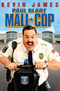"Poster for the movie ""Paul Blart: Mall Cop"""