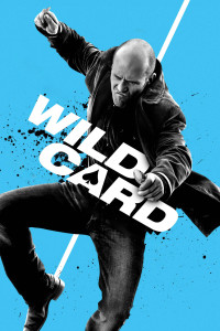 "Poster for the movie ""Wild Card"""