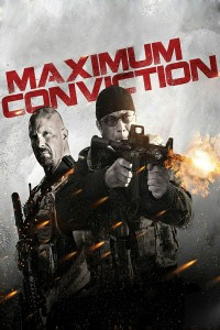 "Poster for the movie ""Maximum Conviction"""