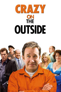 "Poster for the movie ""Crazy on the Outside"""