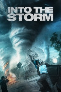 "Poster for the movie ""Into the Storm"""
