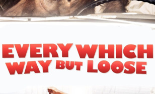 "Poster for the movie ""Every Which Way But Loose"""