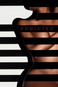 "Poster for the movie ""Addicted"""