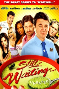 "Poster for the movie ""Still Waiting..."""