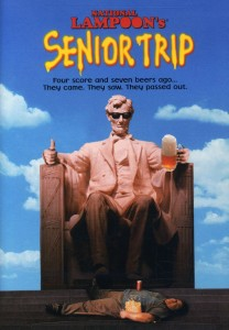 "Poster for the movie ""Senior Trip"""