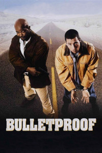 "Poster for the movie ""Bulletproof"""