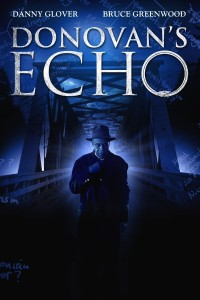"Poster for the movie ""Donovan's Echo"""