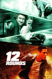"Poster for the movie ""12 Rounds"""