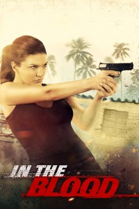 "Poster for the movie ""In the Blood"""