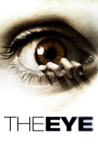 "Poster for the movie ""The Eye"""