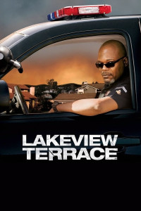 "Poster for the movie ""Lakeview Terrace"""
