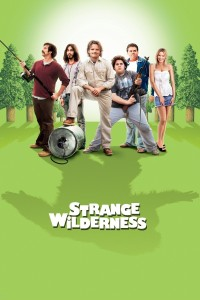 "Poster for the movie ""Strange Wilderness"""