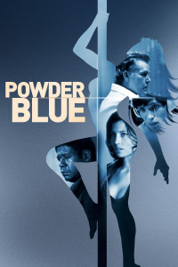 "Poster for the movie ""Powder Blue"""