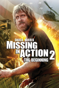 "Poster for the movie ""Missing in Action 2: The Beginning"""