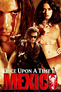 "Poster for the movie ""Once Upon a Time in Mexico"""