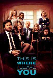 "Poster for the movie ""This Is Where I Leave You"""