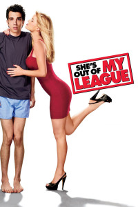 "Poster for the movie ""She's Out of My League"""
